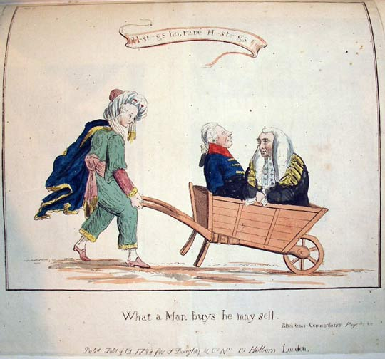 "Joshua Kirby Baldrey (1754-1828), H-st-gs ho, rare H-st-gs!, 1788. Etching. Hastings at wheelbarrow in which sit George III and Thurlow. ""What a Man buys he may sell"""